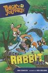 Tricky Rabbit Tales (Tricky Journeys, #2)