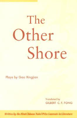 The Other Shore by Gao Xingjian