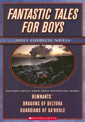 Fantastic Tales for Boys: Three Complete Novels