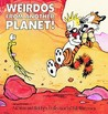 Calvin and Hobbes: Weirdos from Another Planet!