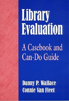 Library Evaluation by Danny P. Wallace