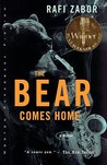 The Bear Comes Home by Rafi Zabor