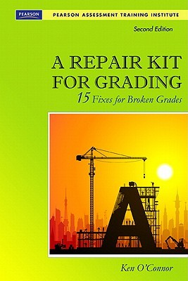 A Repair Kit for Grading: 15 Fixes for Broken Grades [With CDROM]