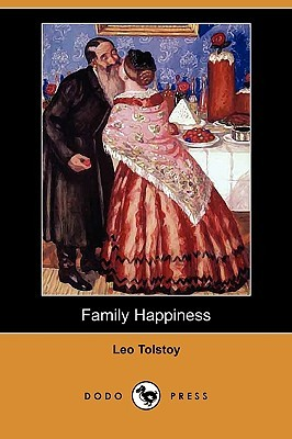 Family Happiness by Leo Tolstoy