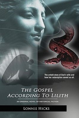 The Gospel According To Lilith Book Onean Original Novel