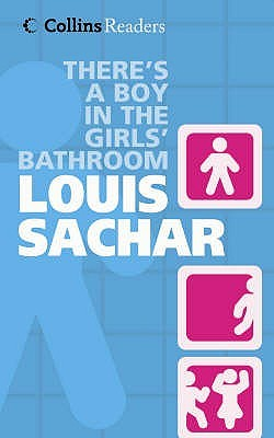 There 39 s a boy in the girl 39 s bathroom by louis sachar reviews discussion bookclubs lists for The boy in the girls bathroom
