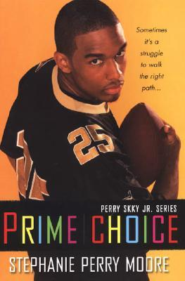 Prime Choice (Perry Skky Jr., #1)