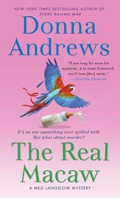 The Real Macaw: A Meg Langslow Mystery