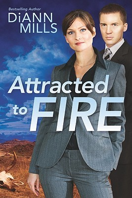 Attracted to Fire by DiAnn Mills