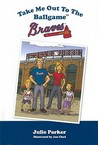 Take Me Out to the Ballgame: Braves