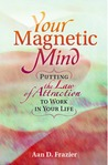 Your Magnetic Mind