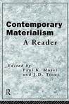Contemporary Materialism: A Reader
