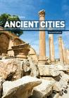 Ancient Cities: The Archaeology of Urban Life in the Ancient Near East and Egypt, Greece, and Rome
