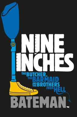 Nine Inches by Colin Bateman