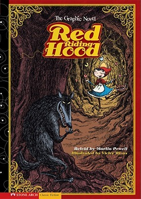 Red Riding Hood: The Graphic Novel