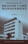 Principles of Health Care Management: Foundations for a Changing Healthcare System