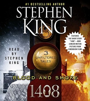 Blood and Smoke by Stephen King