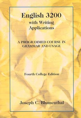 English 3200 with Writing Applications: A Programmed Course in Grammar and Usage