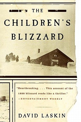 The Childrens Blizzard by David Laskin