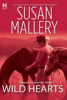Wild Hearts by Susan Mallery