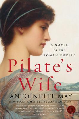 Pilate's Wife by Antoinette May