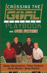 Crossing the Goal Playbook on Our Father by Danny Abramowicz