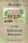 Murder at the Oaklands Mansion