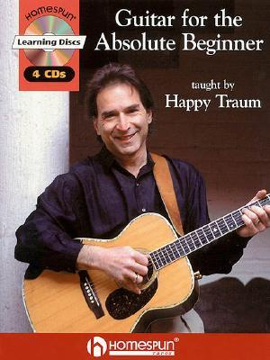 Guitar for the Absolute Beginner by Happy Traum