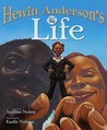 Hewitt Anderson's Great Big Life by Jerdine Nolen