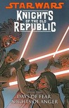 Days of Fear, Nights of Anger (Star Wars: Knights of the Old Republic, #3)