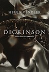 Dickinson by Helen Vendler