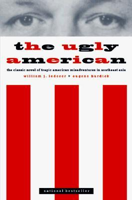 The Ugly American by William J. Lederer