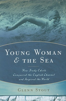 Young Woman and the Sea by Glenn Stout