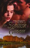Her Scottish Groom