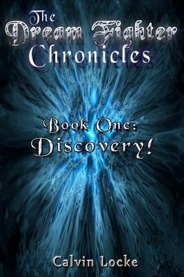 Discovery (Dream Fighter Chronicles, #1)