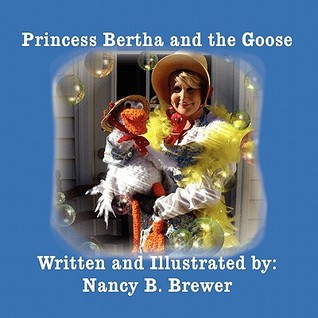Princess Bertha and the Goose