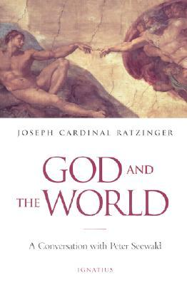 God and the World by Pope Benedict XVI