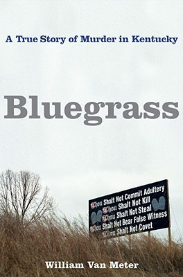 Bluegrass  by William Van Meter