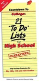 Countdown to College: 21 'To-Do' Lists for High School: Step-By-Step Strategies for 9th, 10th, 11th and 12th Graders