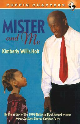 Mister and Me by Kimberly Willis Holt