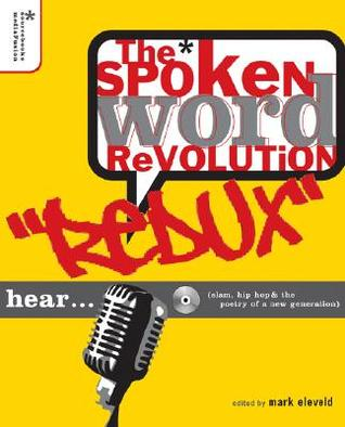 The Spoken Word Revolution Redux by Mark Eleveld