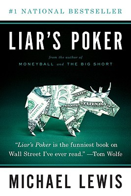 Liar's Poker - Michael Lewis