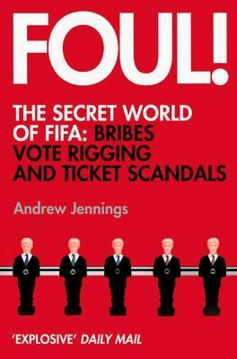 Foul! by Andrew Jennings