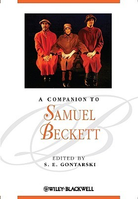 Companion To Samuel Beckett (Blackwell Companions To Literature And Culture)