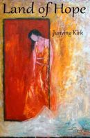 Land of Hope by Junying Kirk