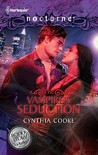 The Vampire's Seduction / His Magic Touch