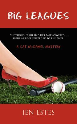 Big Leagues (A Cat McDaniel Mystery #1)