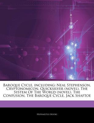 Articles on Baroque Cycle, Including by Hephaestus Books
