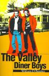 The Valley Diner Boys