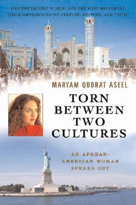 Torn Between Two Cultures by Maryam Qudrat Aseel